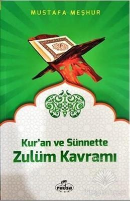 Kur'an ve Sünnette Zulüm Kavramı