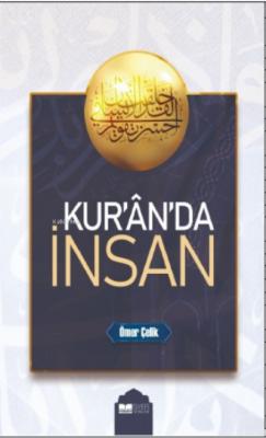 Kur'an'da İnsan Ömer Çelik
