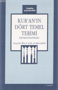 Kur'an'ın Dört Temel Terimi