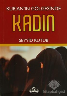 Kur'an'ın Gölgesinde Kadın