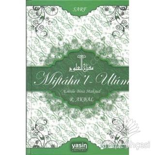 Miftahu'l-Ulum Emsile Bina Maksud-Sarf (Ciltli)