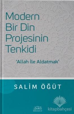 Modern Bir Din Projesinin Tenkidi