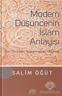 Modern Düşüncenin İslam Anlayışı