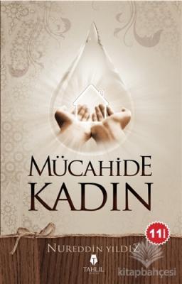 Mücahide Kadın Nureddin Yıldız