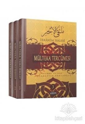 Mülteka Tercümesi Tercüme ve İzah (3 Cilt) (Ciltli)