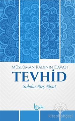 Müslüman Kadının Davası Tevhid
