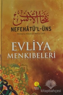 Nefehatü'l-Üns Evliya Menkıbeleri (2. Hamur) (Ciltli)