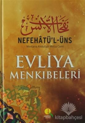 Nefehatü'l-Üns Evliya Menkibeleri (Şamua) (Ciltli)