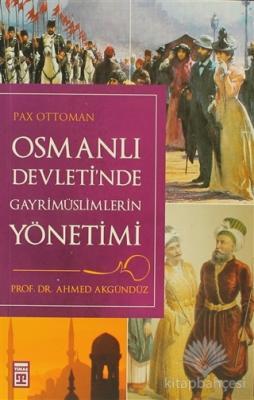 Osmanlı Devletinde Gayrimüslimlerin Yönetimi