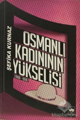 Osmanlı Kadının Yükselişi