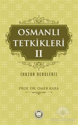 Osmanlı Tetkikleri - 2