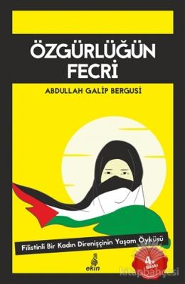 Özgürlüğün Fecri Abdullah Galib Bergusi