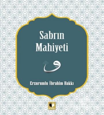 Sabrın Mahiyeti Erzurumlu İbrahim Hakkı