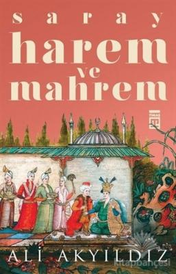 Saray Harem ve Mahrem