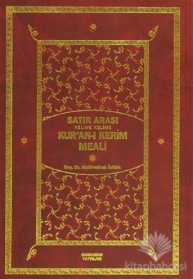 Satır Arası Kur'an-ı Kerim Meali Kelime Kelime (İki Cilt Bir Arada Orta Boy) (Ciltli)