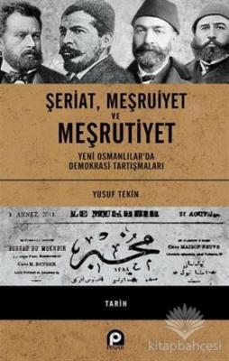Şeriat Meşruiyet ve Meşrutiyet (Ciltli)