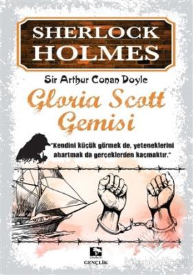 Sherlock Holmes - Gloria Scott Gemisi