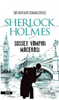 Sherlock Holmes - Sussex Vampiri Macerası