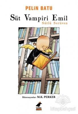 Süt Vampiri Emil - Sütlü Serüven
