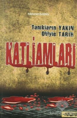 Tanıkların Diliyle Yakın Tarih Katliamları %35 indirimli Mehmet Baran