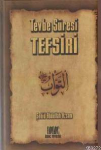 Tevbe Sûresi Tefsiri