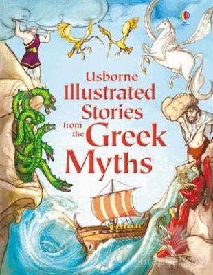 Usborne Illustrated Stories from the Greek Myths (Ciltli)