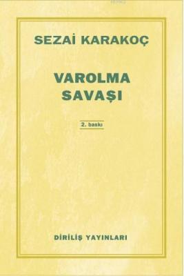 Varolma Savaşı Sezai Karakoç