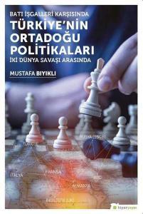 Türkiye'nin Ortadoğu Politikaları