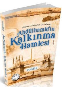Abdülhamid'in Kalkınma Hamlesi