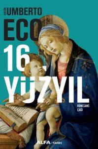 16. Yüzyıl-Rönesans Çağı-Ciltli