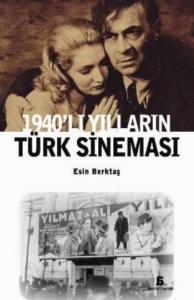 1940'lı Yılların Türk Sineması
