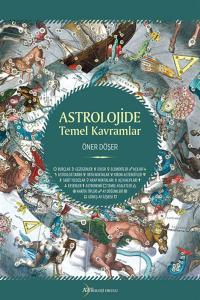Astrolojide Temel Kavramlar