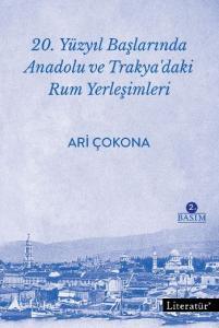 20. Yüzyıl Başlarında Anadolu ve Trakyadaki Rum Yerleşimleri