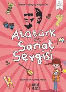 Atatürk ve Sanat Sevgisi