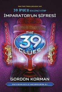 39 İpucu Sekizinci Kitap İmparatorun Şifresi