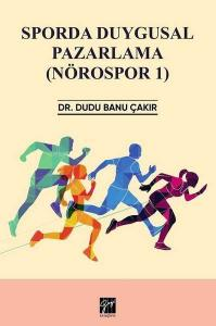 Sporda Duygusal Pazarlama (Nörospor 1)