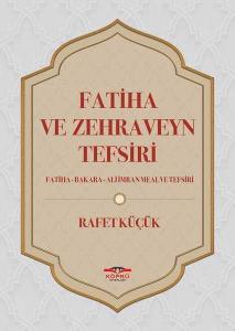 Fatiha ve Zehraveyn Tefsiri