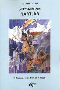 Çerkes Mitolojisi - Nartlar