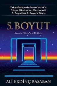 5. Boyut-İnsanın Geçişteki El Kitabı
