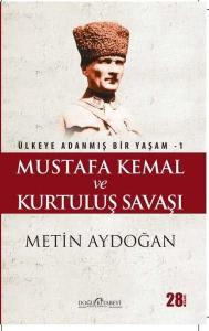Mustafa Kemal ve Kurtuluş Savaşı