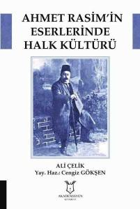 Ahmet Rasim'in Eserlerinde Halk Kültürü