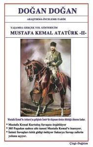 Mustafa Kemal Atatürk 2 - Yaşamda Yol Göstericim