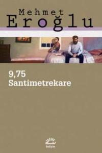 9.75 SantimetreKare