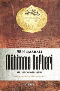98 Numaralı Mühimme Defteri H.1100/M.1688-1689