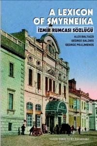 A Lexicon Smyrneika (İzmir Rumcası Sözlüğü)