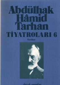 Abdülhak Hamid Tarhan Tiyatroları-6 Kanbur