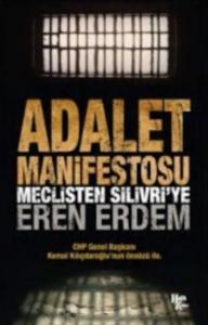 Adalet Manifestosu-Meclisten Silivriye