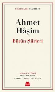 Ahmet Haşim Bütün Şiirleri