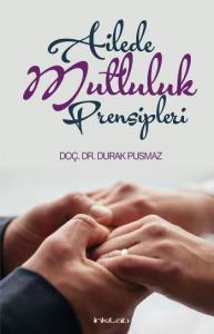 Ailede Mutluluk Prensipleri