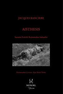 Aisthesis-Sanatın Estetik Rejiminden Sahneler